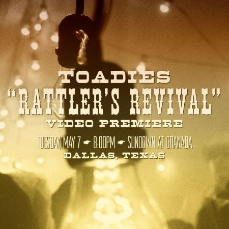 Toadies Rattler's Revival Premiere