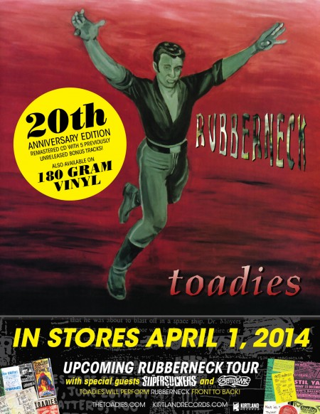 Toadies Rubberneck 20th Anniversary Reissue